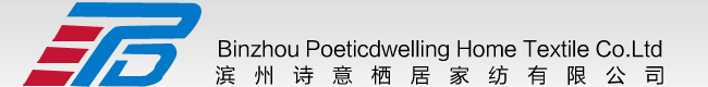Binzhou Poeticdwelling Home Textile Co.Ltd